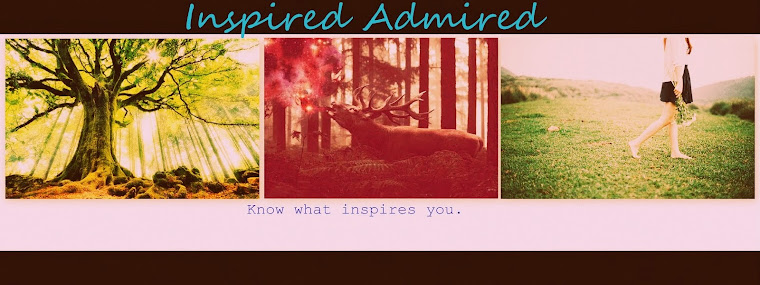 Inspired Admired