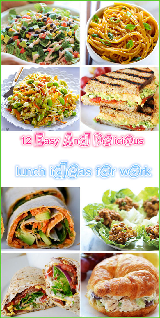 12 Easy And Delicious lunch ideas for work