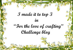 Made it to Top 5 in For The Love Of Crafting Challenge Blog
