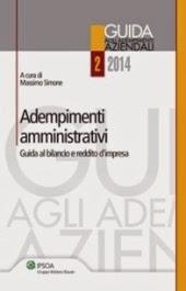 Adempimenti amministrativi. Guida al bilancio e reddito d'impresa