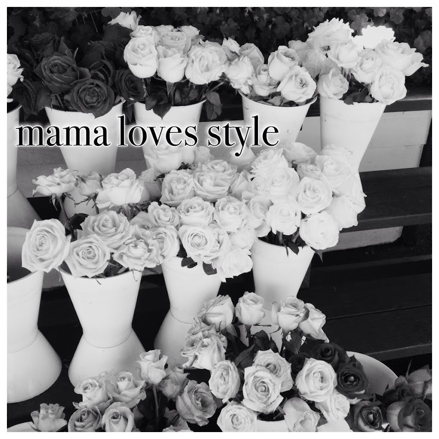 Mama Loves Style