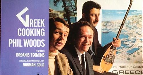 Phil Woods Greek Cooking