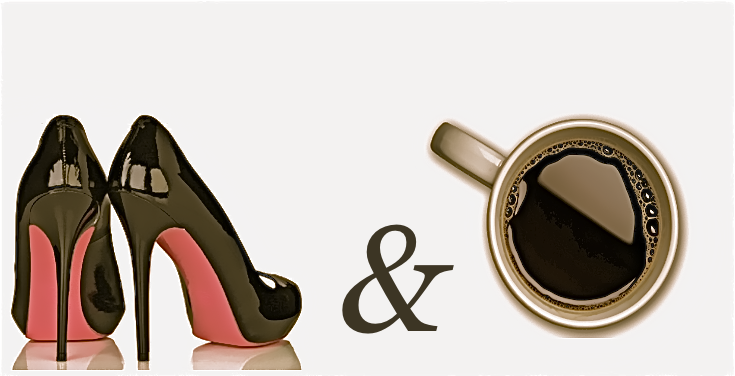 high heels and coffee