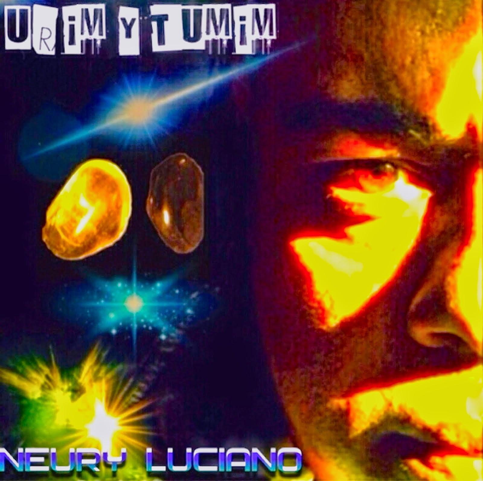 Neury Luciano  Album: Urim Y Tumim
