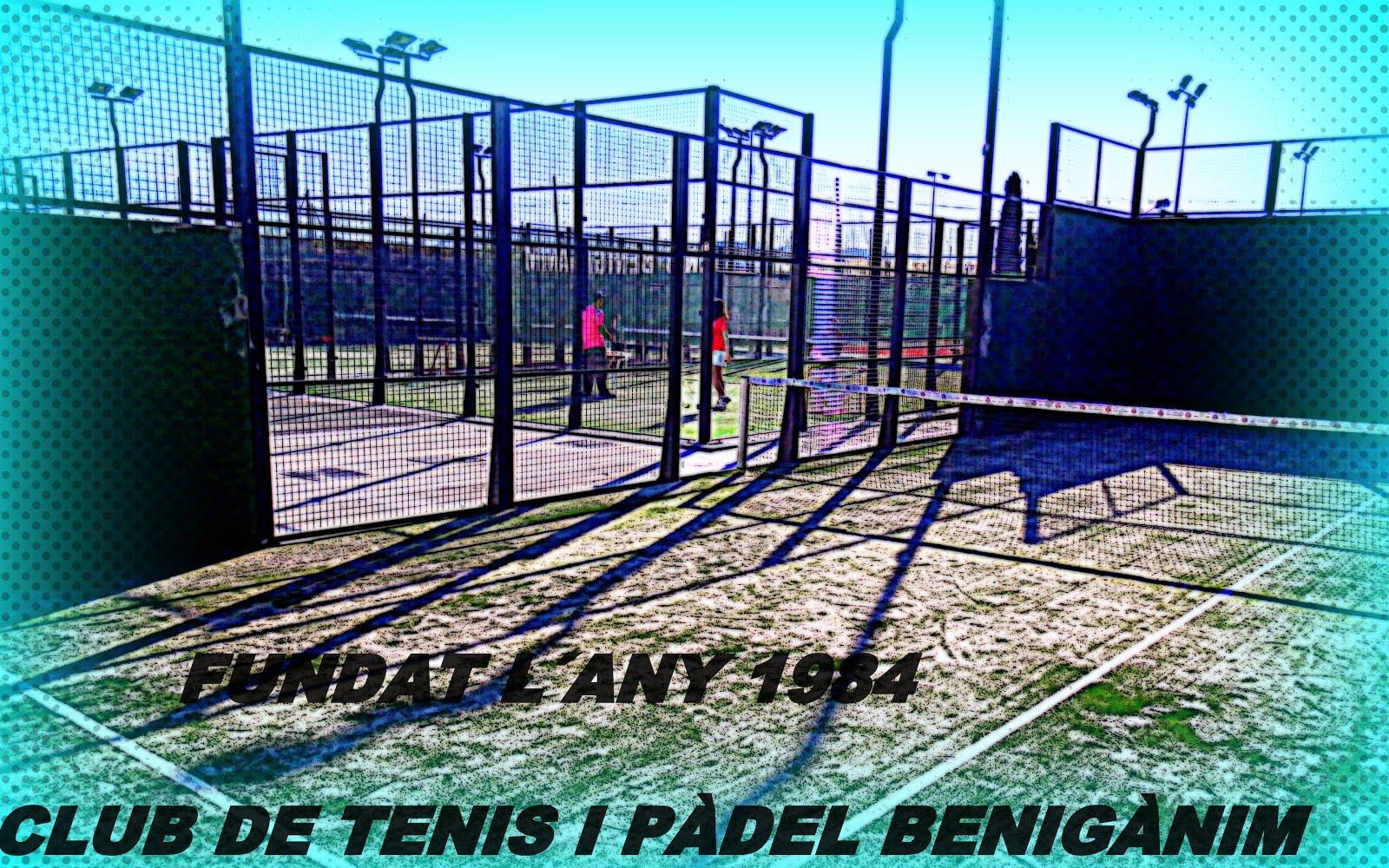 CLUB DE TENIS I PÀDEL BENIGÀNIM