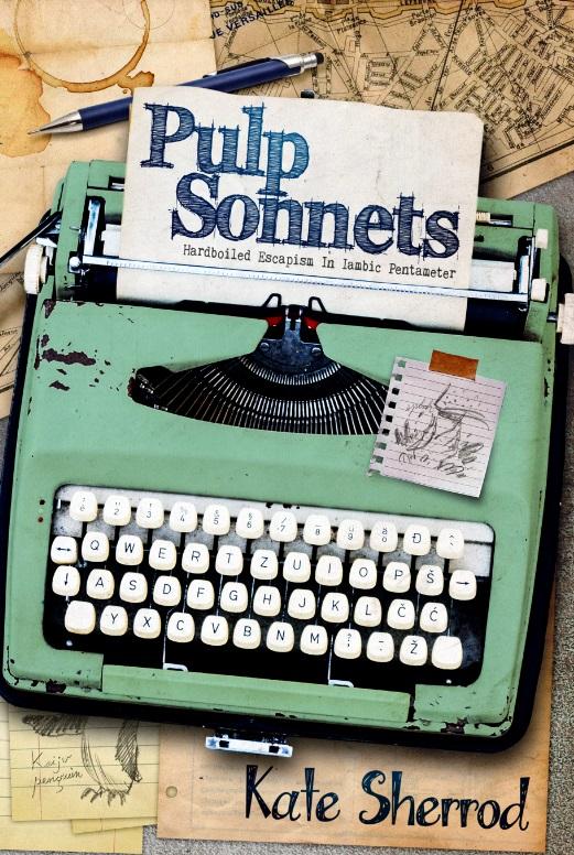 PULP SONNETS