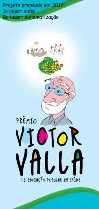 Prêmio Victor Valla  de Educação Popular em Saúde 2012