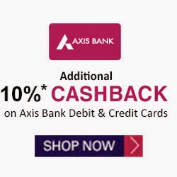 10% cashback on Rs.4000+ on axis bank cards at Snapdeal