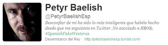 @PetyrBaelishEsp, Petyr Baelish en twitter