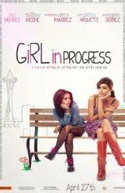 Girl in Progress 2012 film