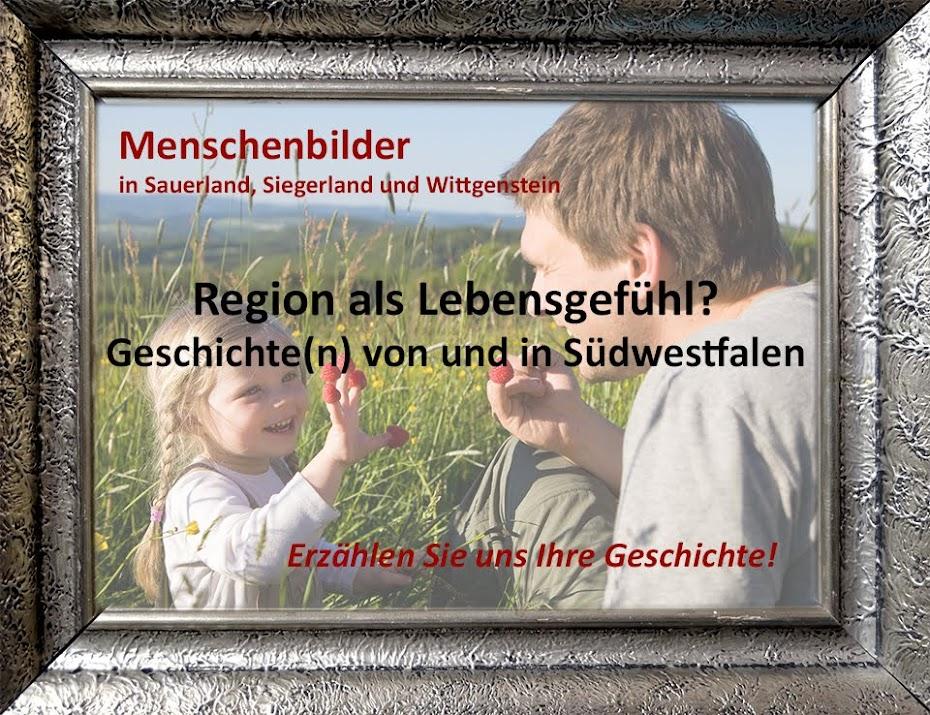 Menschenbilder im Sauer-, Siegerland und Wittgenstein. Erzählen Sie uns Ihre Geschichte!