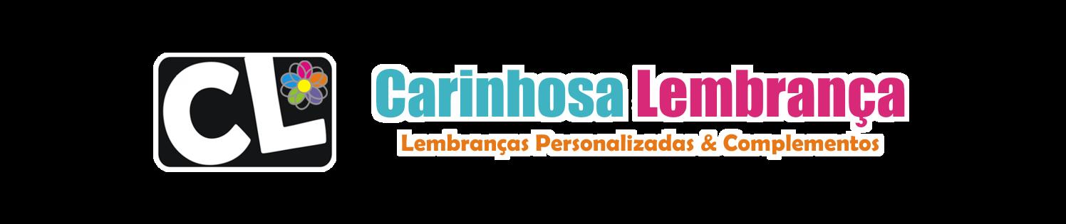 Carinhosa Lembrança - Lembranças Personalizadas e Complementos