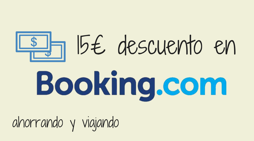 Ahorra 15€ en Booking