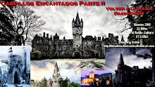 Castillos Encantados Parte 2