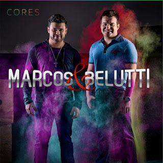 Baixar CD Marcos e Belutti – Cores (2012) Download