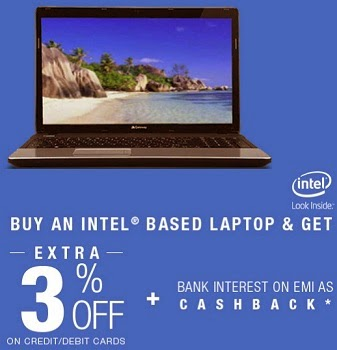 Upto 17% Off on Intel Based Laptops + 5% Extra Off + Get Bank Interest on EMI as Cashback at Flipkart