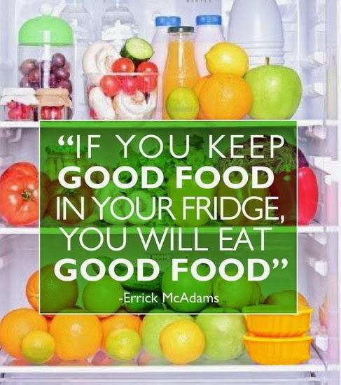 http://quotes-lover.com/picture-quote/if-you-keep-good-food-in-your-fridge-you-will-eat-good-food/