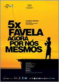 Download - 5x Favela - Agora Por Nós Mesmos - DVDRip - AVI - Nacional