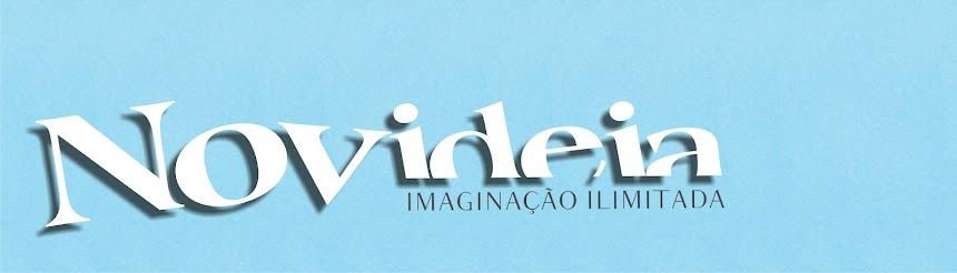 NOVIDEIA - DESIGN, IDEIAS E IMAGINAÇÃO ILIMITADA