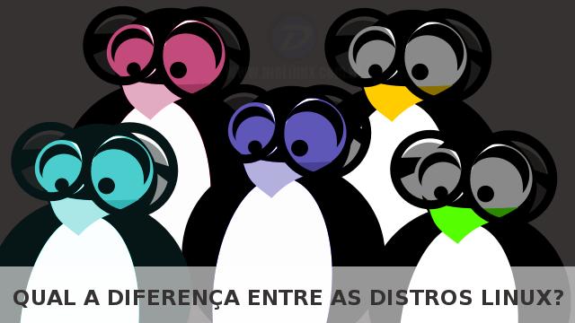 Qual a diferença entre as distros Linux