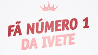 Fã Número 1 da Ivete by Mondaine