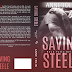 Cover Reveal: SAVING STEELE by Anne Jolin