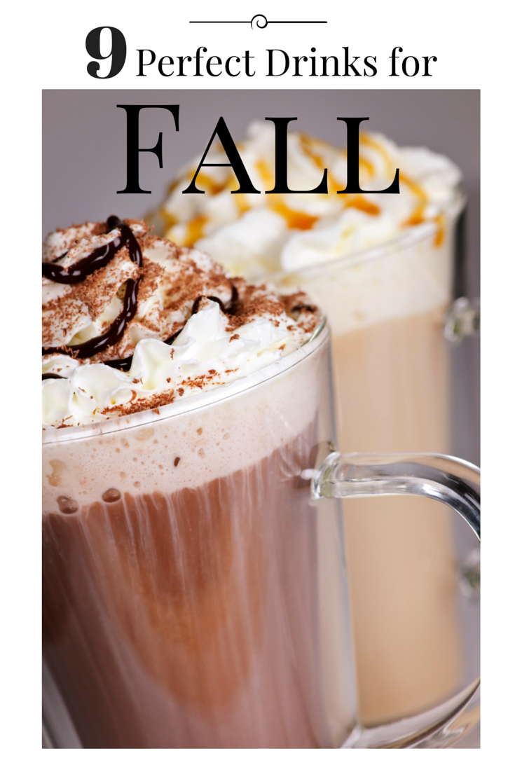 9 Fabulous drinks for fall