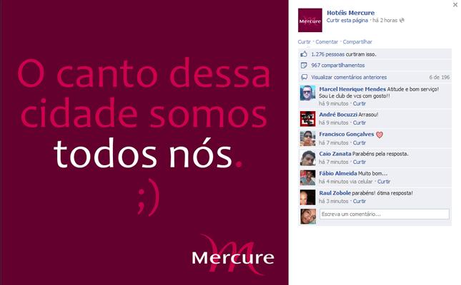Já no Facebook, o perfil dos hotéis Mercure publicou uma imagem com a frase: 'O canto dessa cidade somos todos nós ;)' (Foto: Reprodução/Facebook)