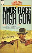 Clay Randall's Amos FlaggHigh Gun (amos flagg high gun bt)