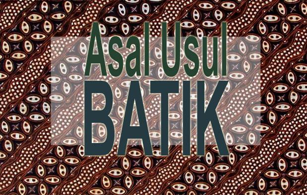 Batik Indonesia telah dikenal luas seluruh masyarakat Mancanegara Sejarah Asal Usul Batik Indonesia dan Perkembangannya