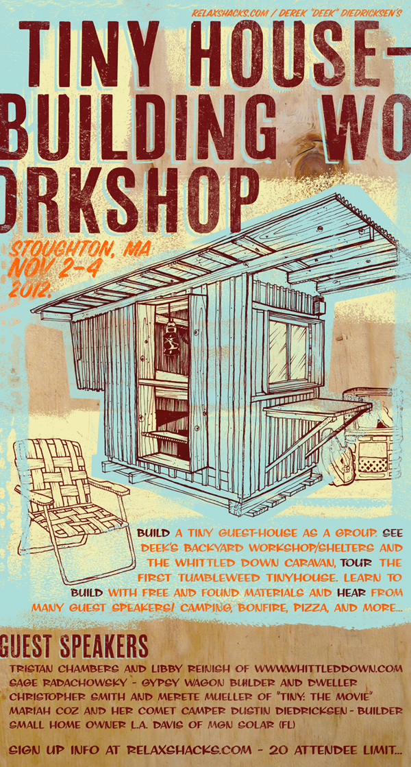 tiny house building workshop 3 officially announced details. Black Bedroom Furniture Sets. Home Design Ideas