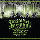 Dropkick Murphys: Live On Lansdowne