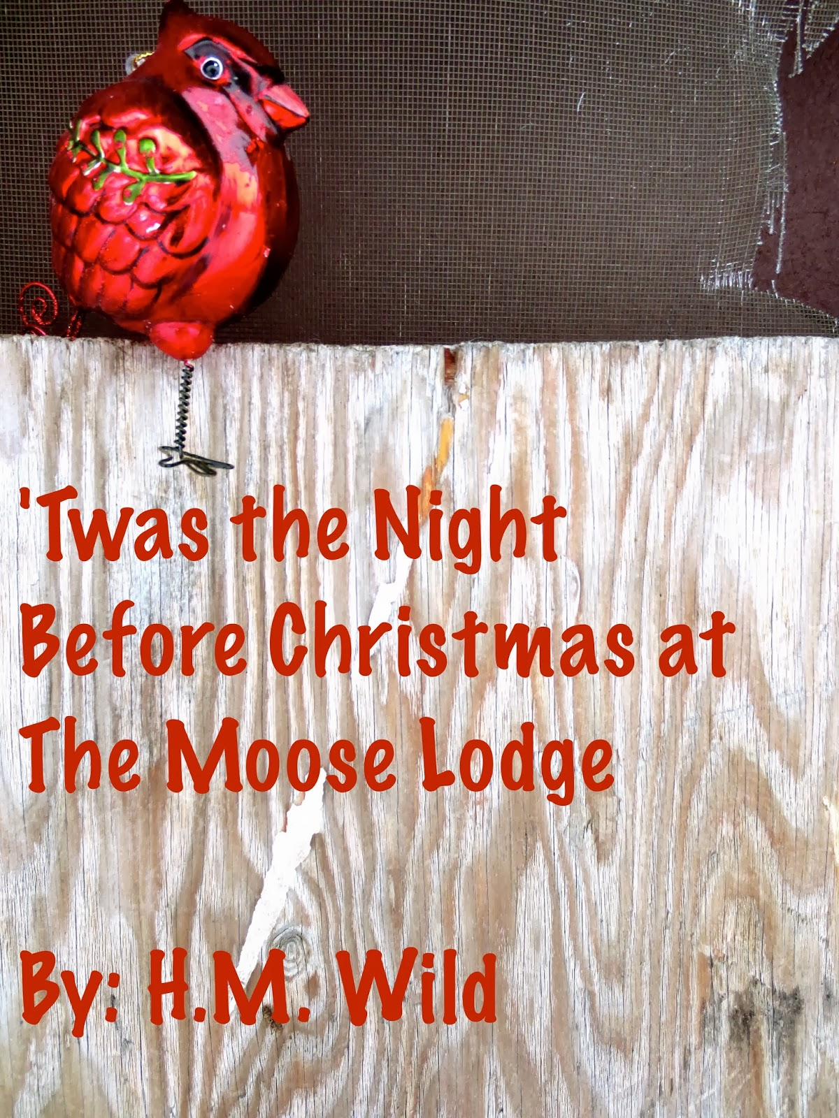 twas the night before christmas at the moose lodge - Twas The Night Before Christmas Parody