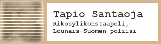 Tapio Santaoja, Rikosylikonstaapeli, Lounais-Suomen poliisi
