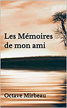 """""""Les Mémoires de mon ami"""", 2018"""