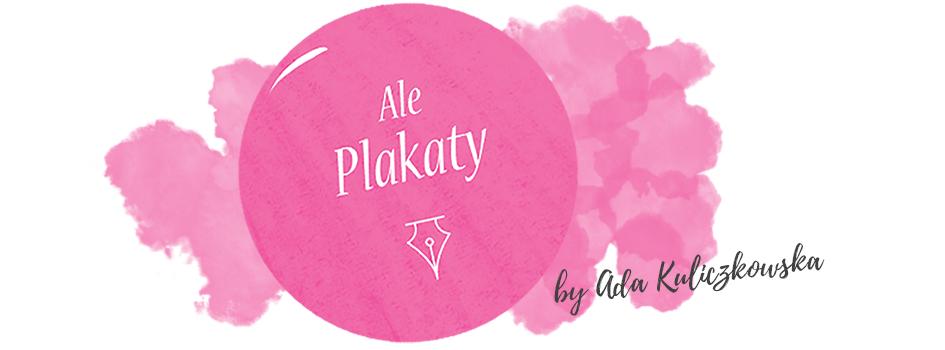 AlePlakaty - Blog lifestylowy kreatywnie zakręcony
