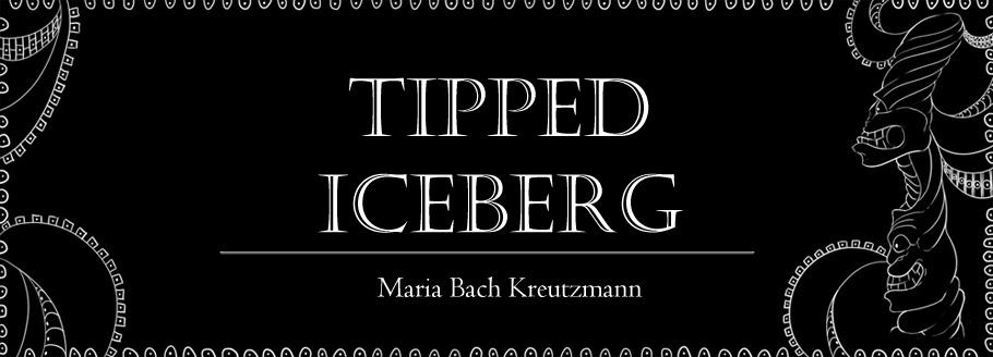 Tipped Iceberg