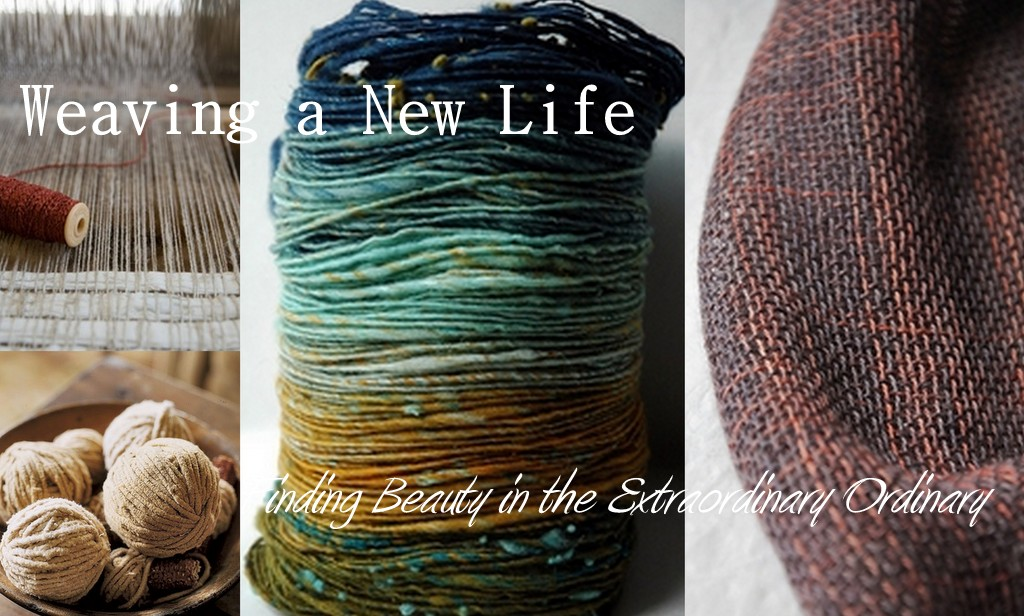 Weaving a New Life