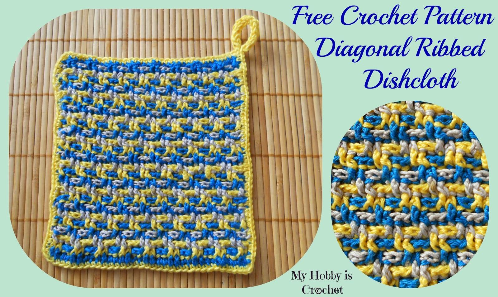 Fiber flux 30 free crochet dishcloth patterns diagonal ribbed dishcloth from my hobby is crochet bankloansurffo Choice Image