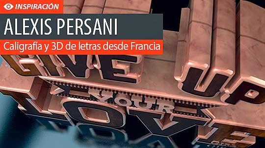 Caligrafía y modelado 3D de letras con ALEXIS PERSANI