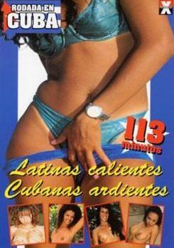 Ver Latinas calientes Cubanas ardientes (2010) Gratis Online