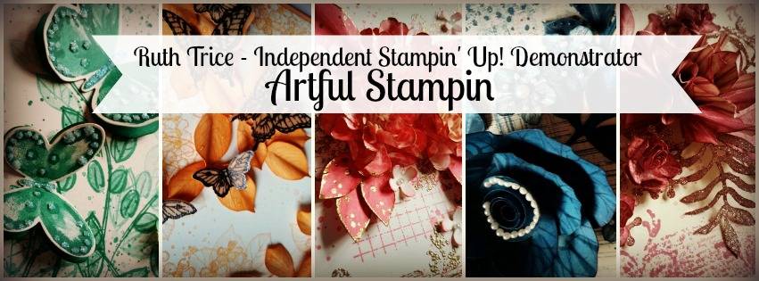 Artful Stampin' Uk Independent Stampin' Up! demonstrator - Ruth Trice