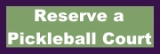 RESERVE A PICKLEBALL COURT
