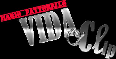 Mario Fattorello  Blog Vida o clip