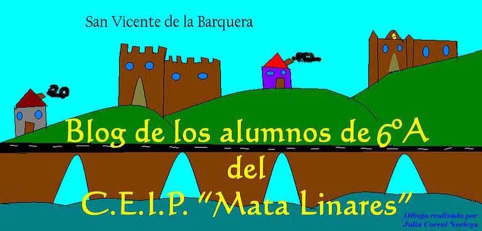 "Blog de los alumnos de 6º A  del C.E.I.P. ""Mata Linares"""