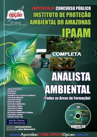 Apostila IPAAM Concurso - Instituto de Proteção Ambiental do Amazonas - Analista Ambiental (Todas as Áreas de Formação) 2014
