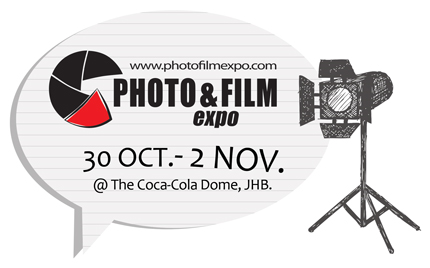 PHOTO & FILM EXPO - Coca-Cola Dome Johannesburg 30 Oct - 2 Nov 2014