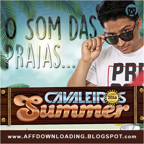 Cavaleiros do Forró – Summer – 2016