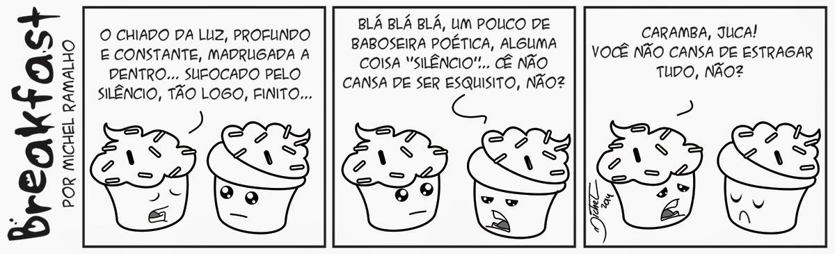 Baboseira Poética - Breakfast #10 - Estranha Noite - Michel Ramalho