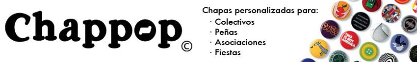 Chapas personalizadas y diseños exclusivos para Peñas, Asociaciones y Fiestas